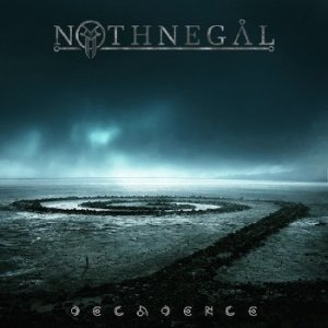 Nothnegal - Decadence (2012)