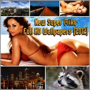 New Super Miks Full HD Wallpapers (2012) JPG