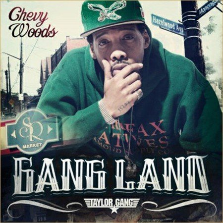 Chevy Woods - Gang Land (2012)