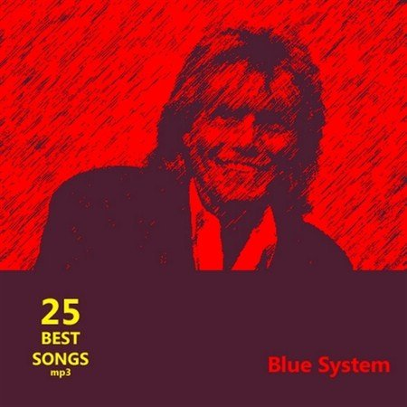 Blue System - 25 Best Songs (2012)