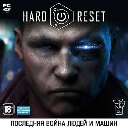 Hard Reset - Extended Edition (PC/2012/RUS/RePack)