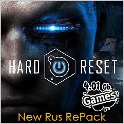 Hard Reset (New Rus RePack)