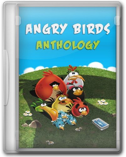 Angry Birds: Anthology (2013/Eng/PC/RePack by KloneB DGuY)