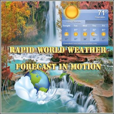 Rapid world weather forecast in motion