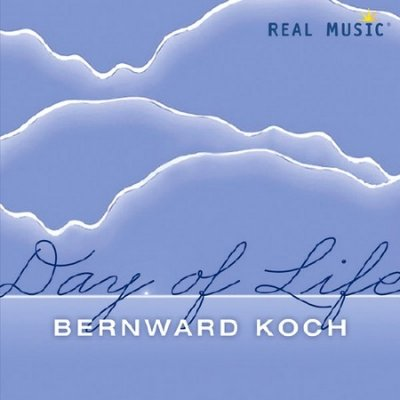 Bernward Koch - Day of Life (2013)