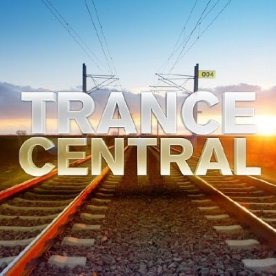 Trance Central 004 (2013)